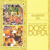 Play & Download Dose Dupla Gilberto Gil by Gilberto Gil | Napster