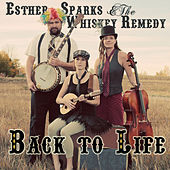 Back to Life - Single by Esther Sparks