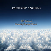 Play & Download Faces Of Angels (feat. Randy Weston) - Single by K.D. Johnson | Napster