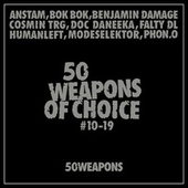 Play & Download 50 Weapons of Choice #10-19 by Various Artists | Napster