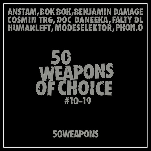 50 Weapons of Choice #10-19 by Various Artists