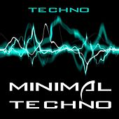 Play & Download Minimal Techno by TECHNO | Napster