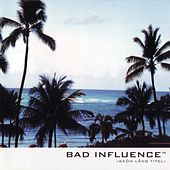 Play & Download Skön Lång Titel by Bad Influence | Napster