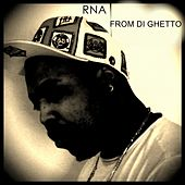 From Di Ghetto by RNA