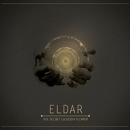 Play & Download The Secret Golden Flower by Eldar | Napster