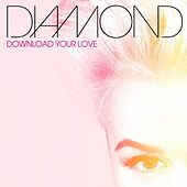 Download Your Love by Diamond