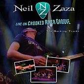 Play & Download Live On Crooked River Groove by Neil Zaza | Napster
