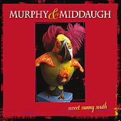 Sweet Sunny South by Murphy & Middaugh