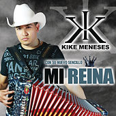 Play & Download Mi Reina by Kike Meneses | Napster