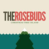 Play & Download Christmas Tree Island by The Rosebuds | Napster