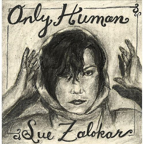 Only Human by Sue Zalokar
