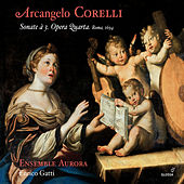 Play & Download Corelli: Sonate à 3, Opera 4 by Ensemble Aurora | Napster