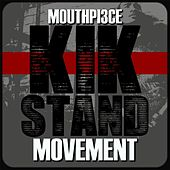 Kik Stand Movement by Mouthpi3ce
