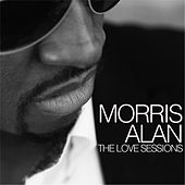 The Love Sessions by Morris Alan
