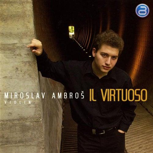 Il Virtuoso by Miroslav Ambros