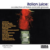 Italian Juice, Vol. 1 (A Collection of Italian Acid Jazz Grooves) by Soulive