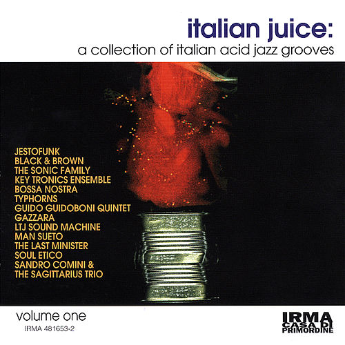 Play & Download Italian Juice, Vol. 1 (A Collection of Italian Acid Jazz Grooves) by Soulive | Napster