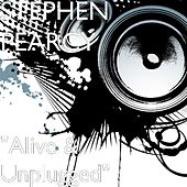 Alive & Unplugged by Stephen Pearcy