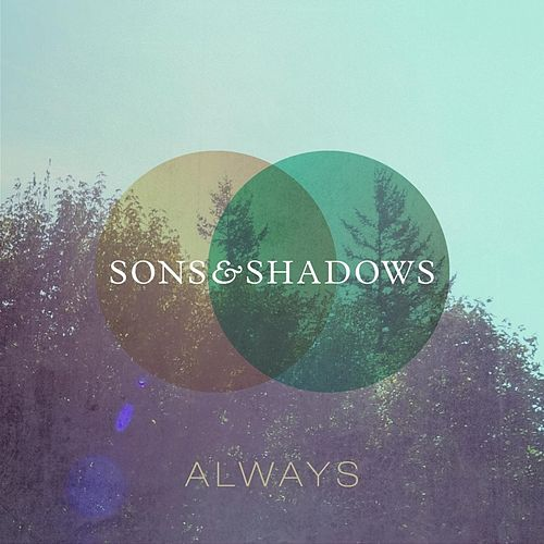 Play & Download Always by The Sons | Napster