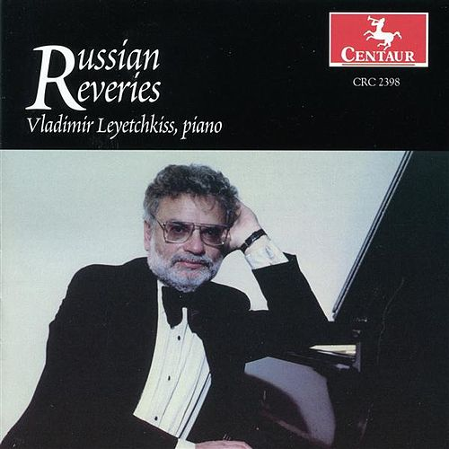Play & Download Russian Reveries by Vladimir Leyetchkiss | Napster