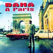 Play & Download Bana à Paris by Bana | Napster