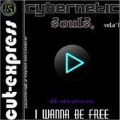 I Wanna Be Free, Vol. 1(90s Retro-Active Mix) by Cut-Express