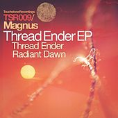 Play & Download Thread Ender & Radiant Dawn by Magnus | Napster