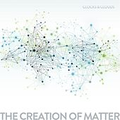 Play & Download The Creation of Matter by Clocks | Napster