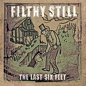 The Last by Filthy Still