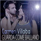 Play & Download Guarda come ballano by Carmen Villalba | Napster