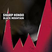 Black Mountain von Sharp Hondo