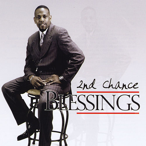 Play & Download Blessings by 2nd Chance | Napster