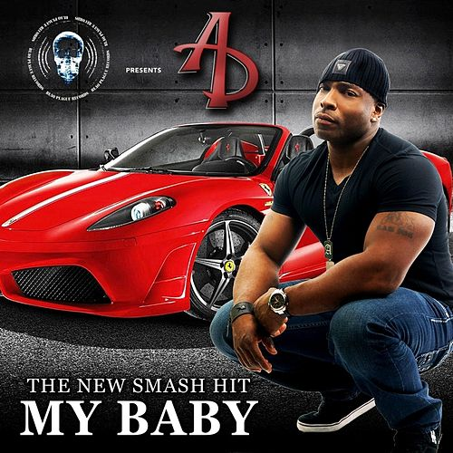Play & Download My Baby by A.D. | Napster