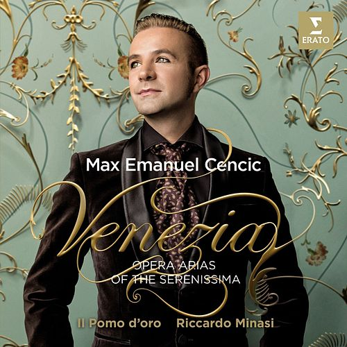 Venezia - Opera Arias of the Serenissima by Max Emanuel Cencic