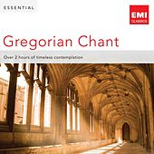 Play & Download Essential Gregorian Chant by Various Artists | Napster