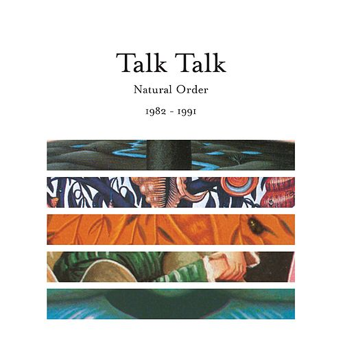 Natural Order 1982 - 1991 von Talk Talk