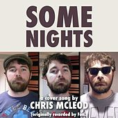 Play & Download Some Nights by Chris McLeod | Napster