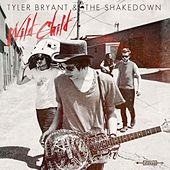 Wild Child by Tyler Bryant