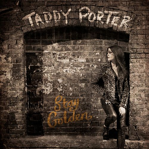 Stay Golden by Taddy Porter