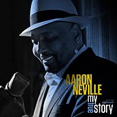 Play & Download My True Story by Aaron Neville | Napster