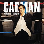 Play & Download Anthems of a Champion by Carman | Napster