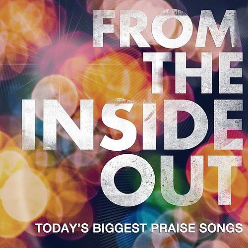 Play & Download From the Inside Out by Various Artists | Napster