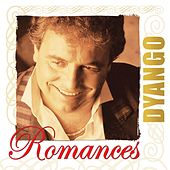 Play & Download Romances by Dyango | Napster