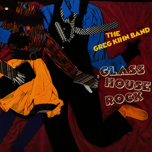 Glass House Rock by Greg Kihn