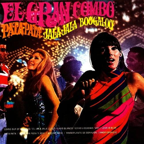Play & Download Pata Pata, Jala Jala, Boogaloo by El Gran Combo De Puerto Rico | Napster