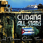 Play & Download A Dream Come True by Cubana All Stars | Napster