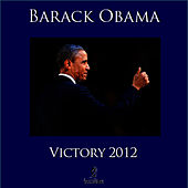 Play & Download Victory 2012 by Barack Obama | Napster