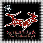 Play & Download Can't Wait To See You (On Christmas Day) by IreneB | Napster