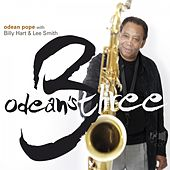 Play & Download Odean's Three by Odean Pope | Napster