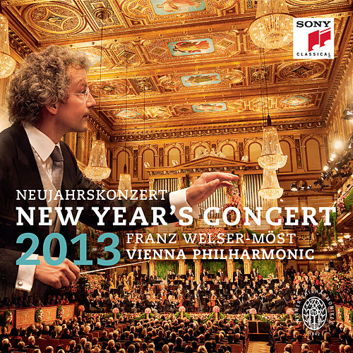 Play & Download New Year's Concert 2013 / Neujahrskonzert 2013 by Franz Welser-Möst | Napster